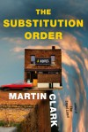The Substitution Order - Martin Clark