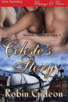 Celeste's Story - Robin Gideon