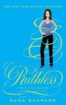 Ruthless: Pretty Little Liars: Book 10 - Sara Shepard
