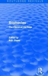 Sophocles (Routledge Revivals): The Classical Heritage - Roger Dawe