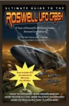 Ultimate Guide to the Roswell UFO Crash - Revised 2nd Edition - John LeMay, Noe Torres, E. J. Wilson, Joe Calkins, Jesse Jr. Marcel