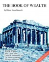 The Book of Wealth - Book Two: Popular Edition - Hubert Howe Bancroft