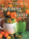 Painting China for the Home - Lesley Harle, Susan Conder