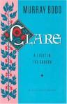 Clare: A Light in the Garden - Murray Bodo