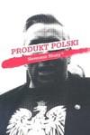Produkt Polski - Sławomir Shuty