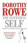 The Successful Self - Dorothy Rowe, Michael Fishwick