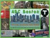 ABC Boston: Travel Guides for Kids (Great things to do with kids in Boston from A-Z) - Matthew G. Rosenberger