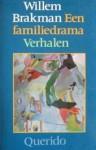 Een Familiedrama - Willem Brakman