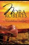 Kärlekens vidder - Nora Roberts