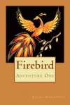 Firebird: Adventure One - Julia Gousseva