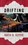 Drifting - Katia D. Ulysse