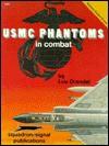 USMC Phantoms in Combat - Vietnam Studies Group (6353) - Lou Drendel
