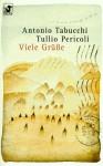 Diana-Taschenbücher, Nr.12, Viele Grüße - Antonio Tabucchi, Tullio Pericoli