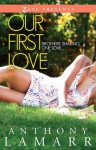 Our First Love: A Novel - Anthony Lamarr