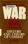 Understanding War: History and a Theory of Combat - Trevor N. Dupuy