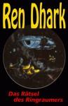 Ren Dhark, Bd. 02, Das Rätsel des Ringraumers (Ren Dhark, Classic Zyklus #02) - Kurt Brand