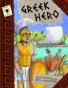Greek Hero - Mick Manning, Brita Granstrom
