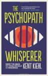 The Psychopath Whisperer - Kent Kiehl