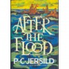 After the Flood - P.C. Jersild, Lone T. Blecher, George Blecher