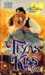 Texas Kiss - Evelyn Rogers