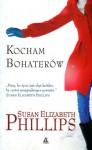 Kocham bohaterów - Susan Elizabeth Phillips