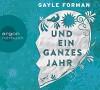 Und ein ganzes Jahr - Gayle Forman, Andreas Pietschmann, Stefanie Schäfer