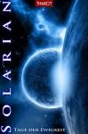 Solarian. Tage der Ewigkeit: Der Abschlussband der Serie (Solarian-Saga 6) - Thariot