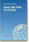 Danes and Their Politicians: Summary of the Findings of a Research Project on Political Credibility in Denmark - Gunnar Viby Mogensen