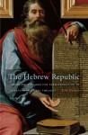 The Hebrew Republic - Eric Nelson
