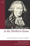 A Journey to the Northern Ocean (Classics West Collection) - Samuel Hearne, Ken McGoogan
