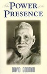The Power of the Presence (Part One) - David Godman