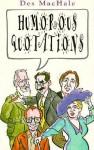 Humorous Quotations - Des MacHale