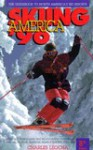Skiing America 1996 - Charles A. Leocha, Steve Giordano, James Kitfield, Diane Slezak Scholfield, Kathy Keck