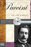 Puccini: His Life & Music [With 2cds] - Julian Haylock