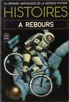 Histoires à Rebours - Jacques Goimard