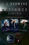 Defiance Series Complete Collection: Defiance, Deception, Deliverance, Outcast (Defiance Trilogy) - C. J. Redwine