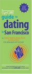 The It's Just Lunch Guide to Dating in San Francisco - Andrea McGinty