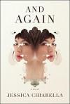 And Again: A Novel - Jessica Chiarella