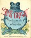 Star Bright - Boris Zakhoder, Stanley Mack, Marguerita Rudolph
