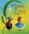 Mousie Love - Dori Chaconas, Josée Masse