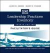 LPI: Leadership Practices Inventory Facilitator's Guide Set - James M. Kouzes