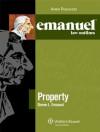 Emanuel Law Outlines: Property - Steven L. Emanuel