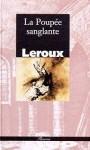 La poupée sanglante - Gaston Leroux