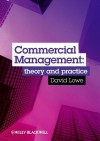 Commercial Management: Theory and Practice - David Lowe, Peter Fenn