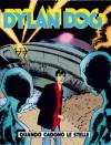 Dylan Dog n. 131: Quando cadono le stelle - Tiziano Sclavi, Bruno Brindisi, Angelo Stano