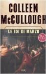 Le Idi di Marzo - Colleen McCullough, Isabella Zani