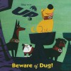 Beware of Dug! - Christian Robinson
