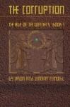 The Corruption: Age of the Watchers (The Lost Histories of Eden, #1) - Jason Reinoehl, Jennifer Reinoehl