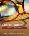 Microeconomic Theory & Applications (Wiley Desktop Editions) 10th (tenth) edition Text Only - Edgar K. Browning