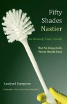 Fifty shades nastier - Lardyard Hampoon